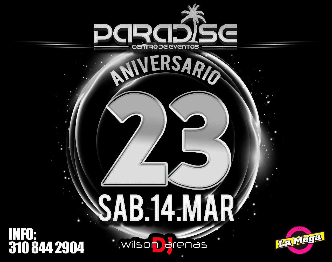 Aniversario Paradise! 23 años de fiestas: La Cantina Bar, Babilonia, Attica y Paradise