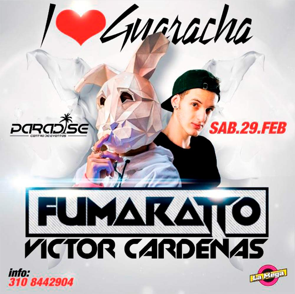Fumaratto & Victor Cárdenas en Paradise – Febrero 29