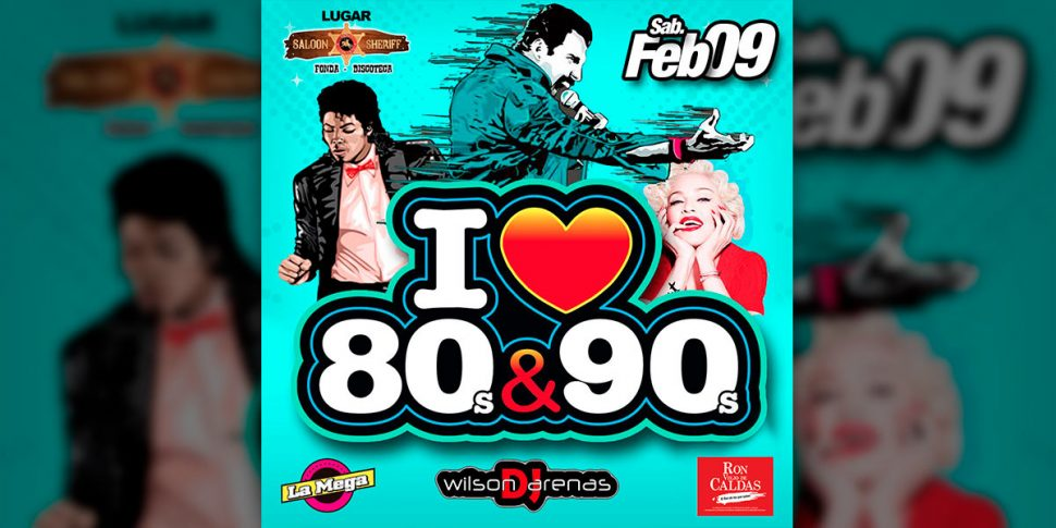 I love ❤ 80s & 90s por primera vez en Chinchiná!