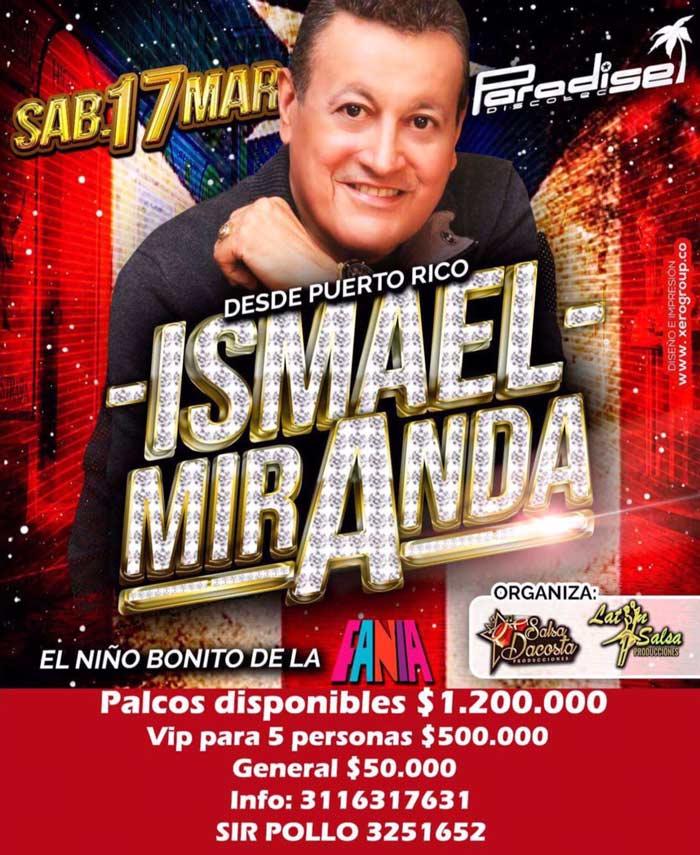 Ismael Miranda en Paradise, Marzo 17
