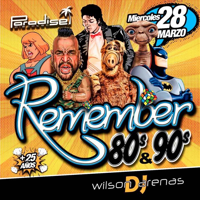 Remember 80's y 90's en Paradise