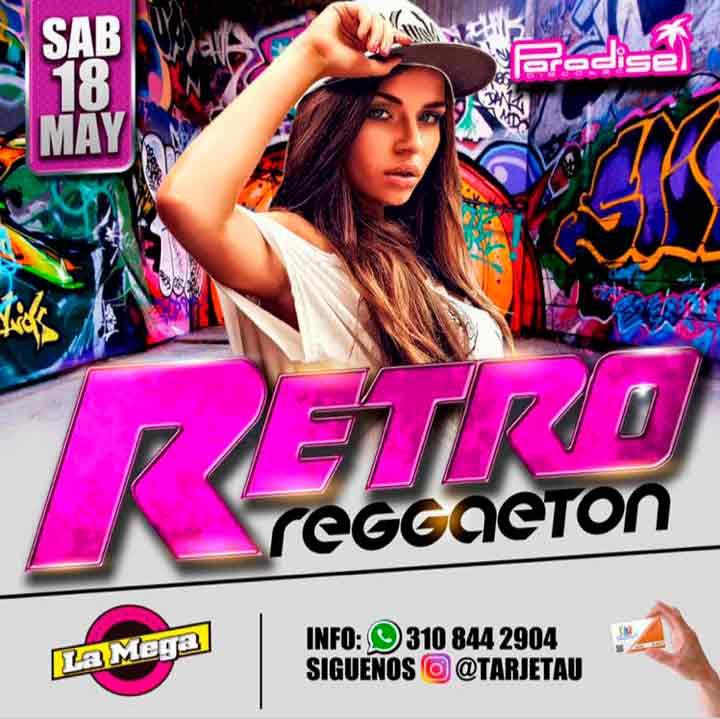 Retro Reggaeton en Paradise – Mayo 18