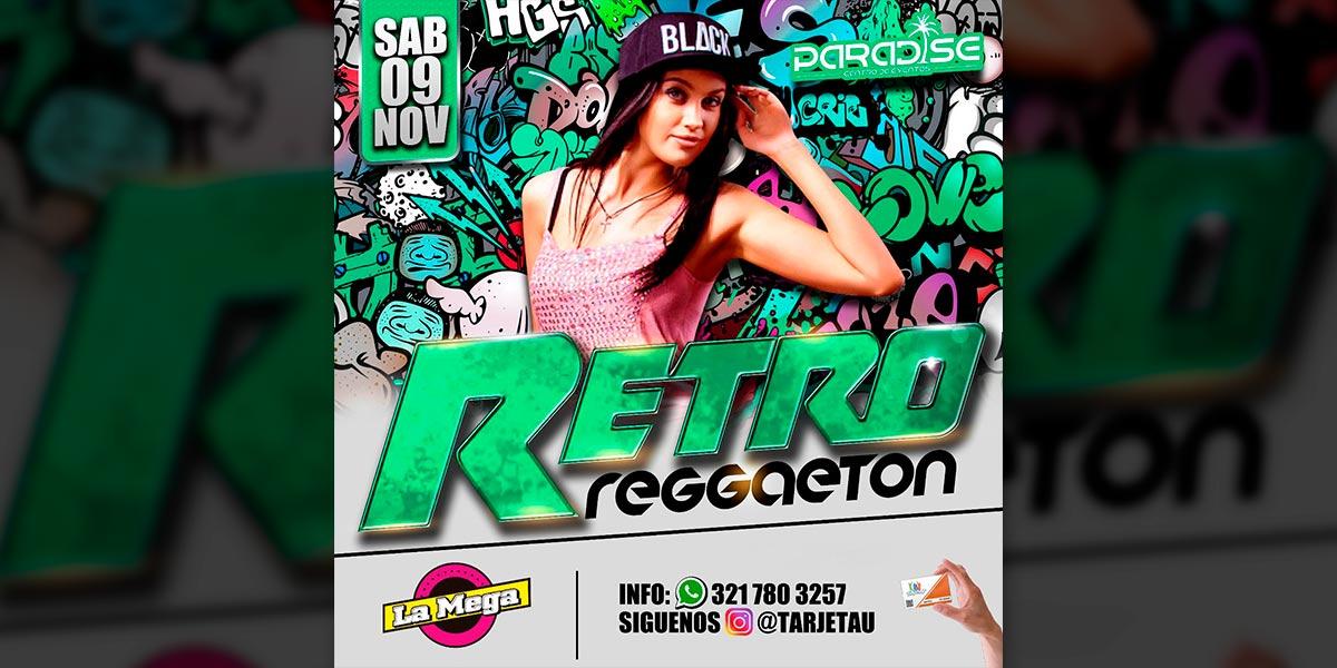 Retro Reggaeton – 2da edición en la nueva Paradise