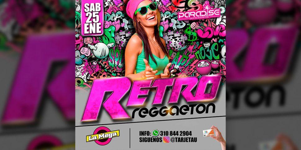 Retro Reggaeton en Paradise – Enero 25