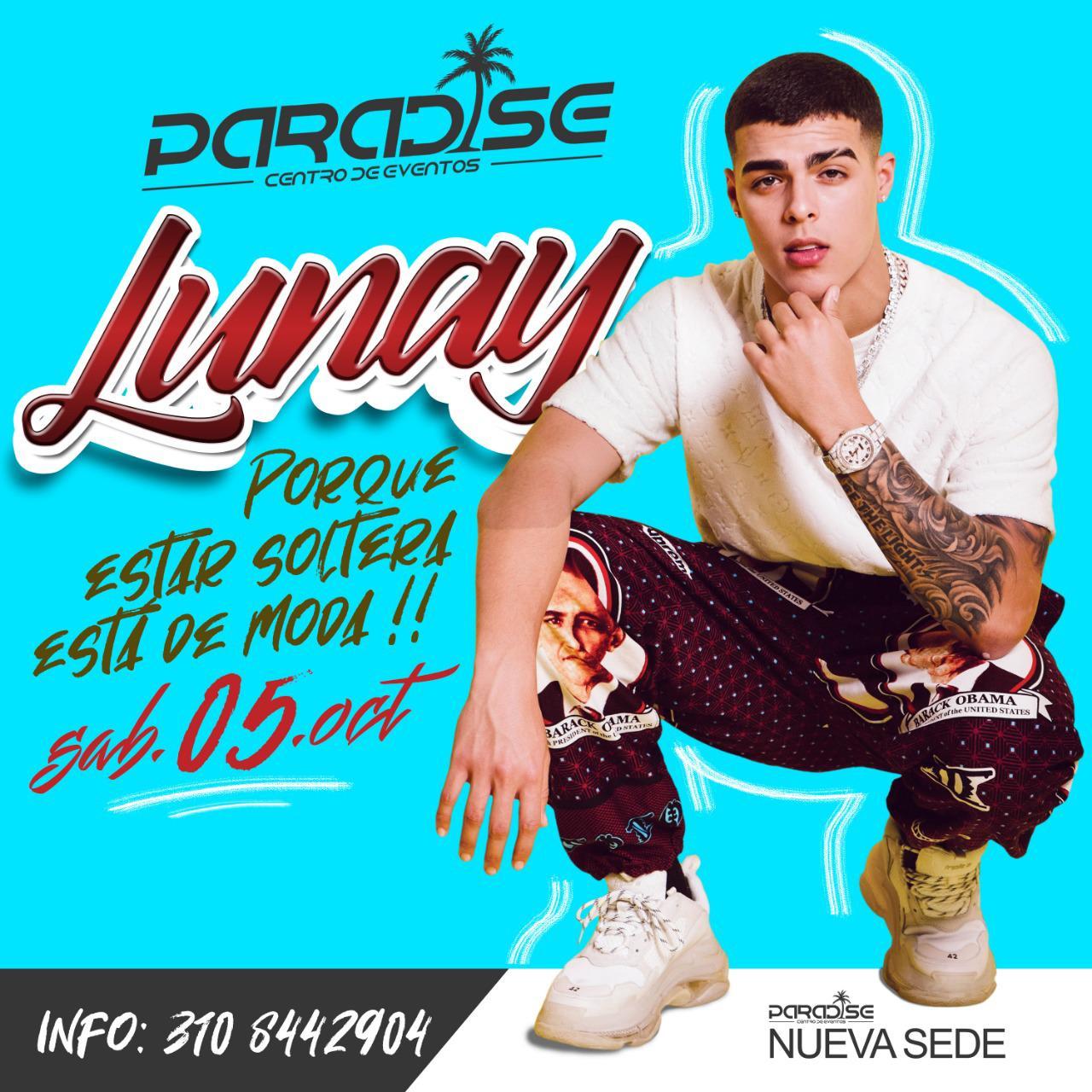 Lunay en concierto – Centro de Eventos Paradise