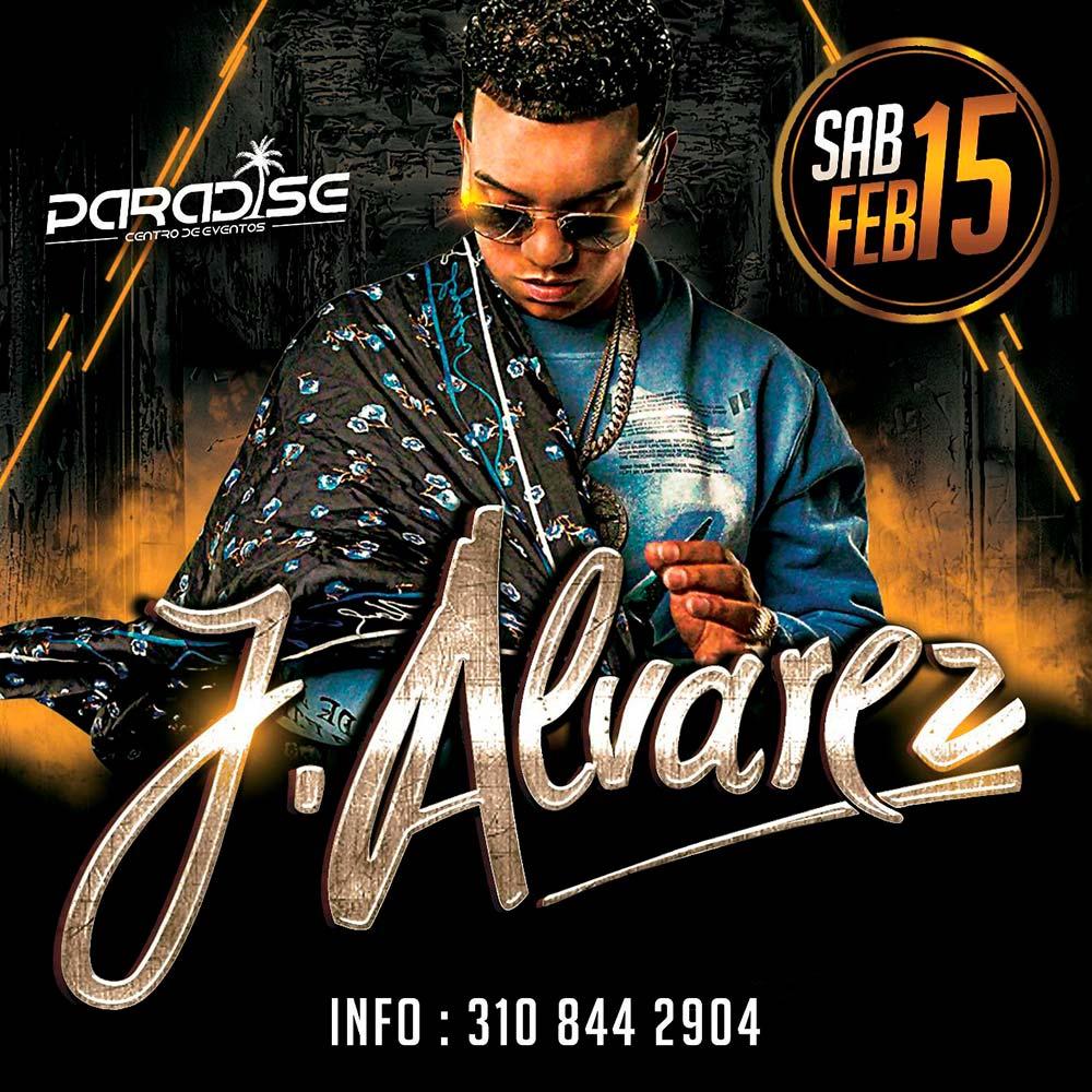 J Alvarez en la nueva Paradise! Febrero 15 2020
