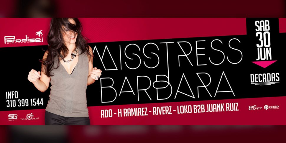Misstress Barbara en Paradise – Junio 30