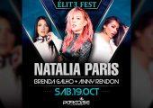 Natalia París, Brenda Galho & Anny Rendón en la Nueva Paradise – Elite Fest