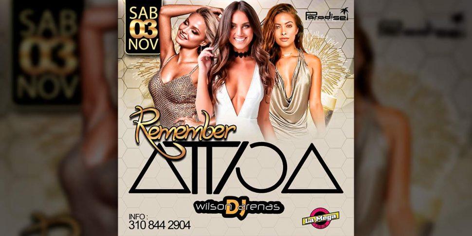 Remember Attica con el DJ Wilson Arenas