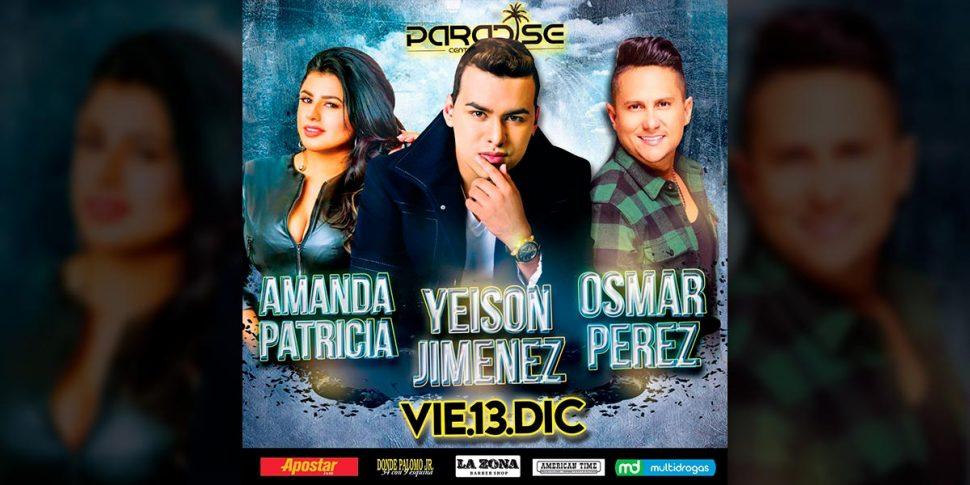 Yeison Jiménez en Paradise junto a Osmar Pérez y Amanda Patricia