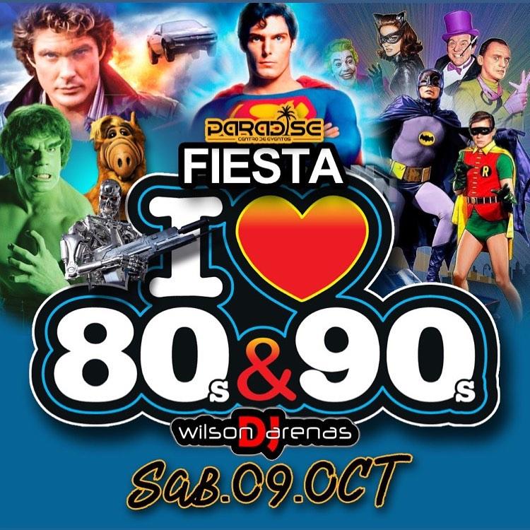 I ❤ 80s & 90s en Paradise! Octubre 9